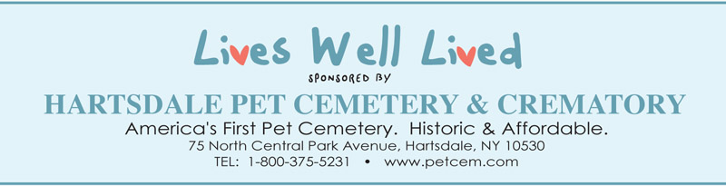 Hartsdale Pet Cemetery Sponsor of Lives Well Lived
